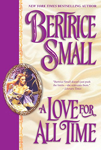 A Love for All Time (0451204743) by Small, Bertrice