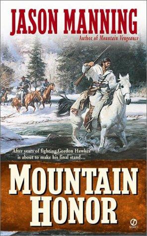 9780451204806: Mountain Honor