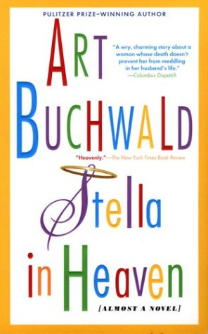Stella in Heaven (0451204875) by Art Buchwald