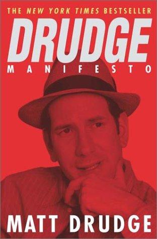 9780451204912: Drudge Manifesto
