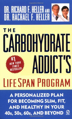 9780451204974: The Carbohydrate Addict's Lifespan Program: Personalized Plan for Becoming Slim, Fit & Healthy in your 40's 50's 60's and Beyond