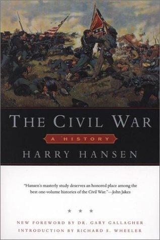 The Civil War: A History: Hansen, Harry