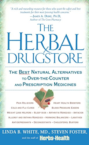 9780451205100: The Herbal Drugstore: The Best Natural Alternatives to Over-the-Counter and Prescription Medicines