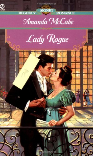 Lady Rogue (Signet Regency Romance): McCabe, Amanda