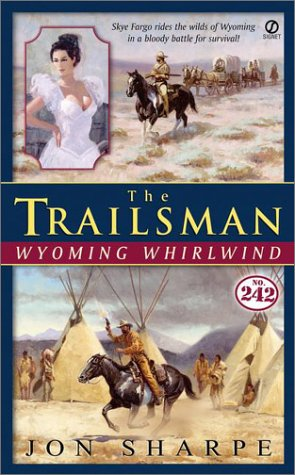 9780451205223: The Trailsman #242: Wyoming Whirlwind
