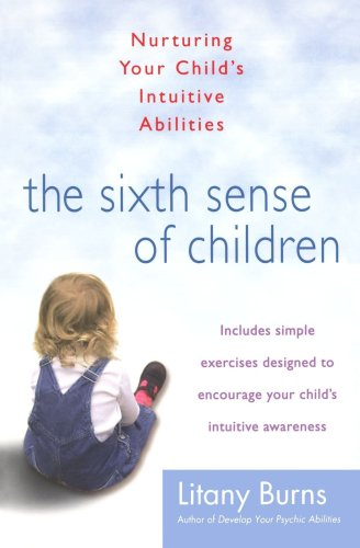 The Sixth Sense of Children