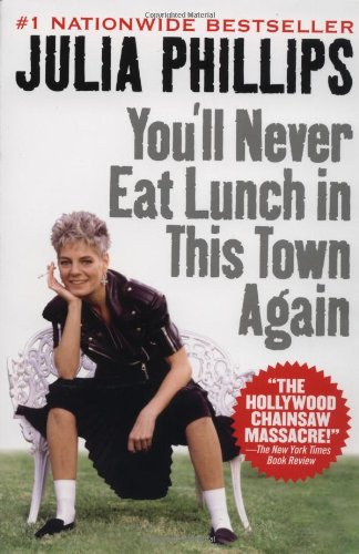 9780451205339: You'll Never Eat Lunch in This Town Again