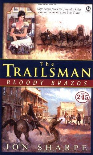 9780451205537: Trailsman #245, The;: Bloody Brazos (The Trailsman)