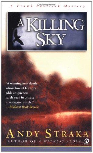 A Killing Sky : **Signed**: Straka, Andy