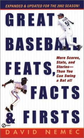 9780451205711: Great Baseball Feats, facts, and Firsts (2002 Edition) (Great Baseball Feats, Facts & Firsts)