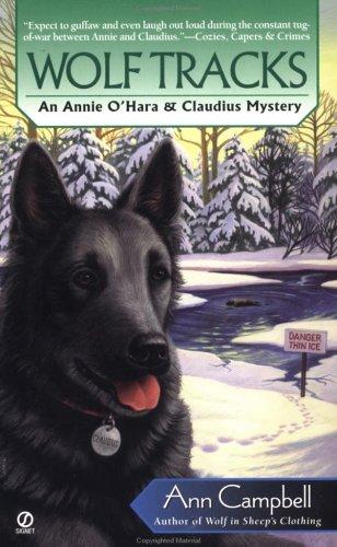 Wolf Tracks (Annie O'Hara & Claudius Mysteries): Campbell, Ann