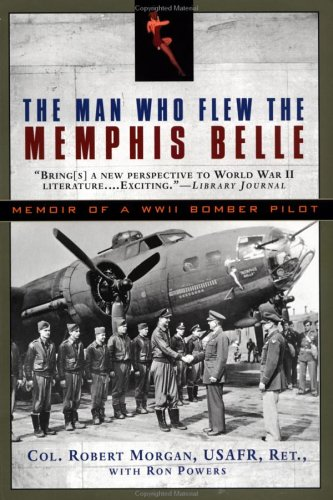 9780451205940: The Man Who Flew the Memphis Belle: Memoir of a WWII Bomber Pilot