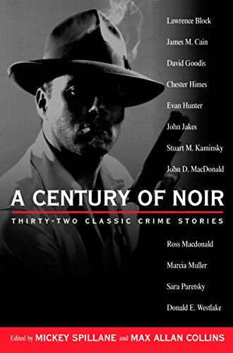 9780451205964: A Century of Noir: Thirty-two Classic Crime Stories