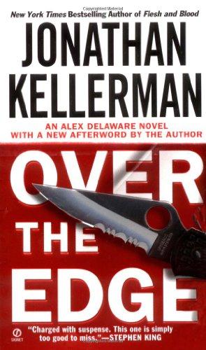 Over the Edge (Alex Delaware Novels): Kellerman, Jonathan