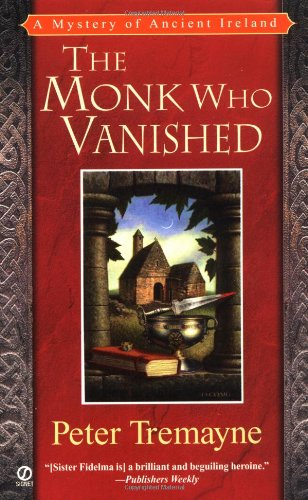 9780451206268: The Monk Who Vanished (Mystery of Ancient Ireland)