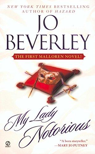 My Lady Notorious (A Mallorean Novel): Jo Beverley
