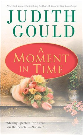 9780451206534: A Moment in Time