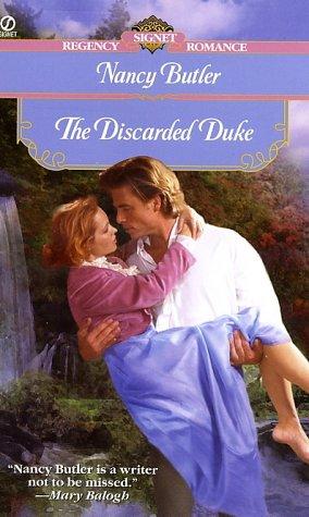 9780451206794: The Discarded Duke (Signet Regency Romance)