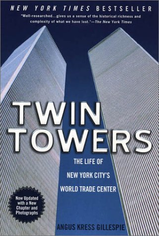 9780451206848: Twin Towers:: The Life of New York City's Trade Center