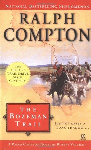 Ralph Compton the Bozeman Trail (Ralph Compton: Vaughan, Robert