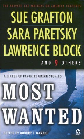 Most Wanted:: The Private Eye Writers of: Sue Grafton, Sara