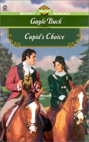 Cupid's Choice (Signet Regency Romance) (0451206940) by Buck, Gayle