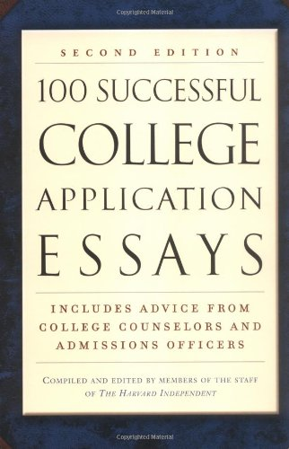 9780451207135: 100 Successful College Application Essays (Second Edition)