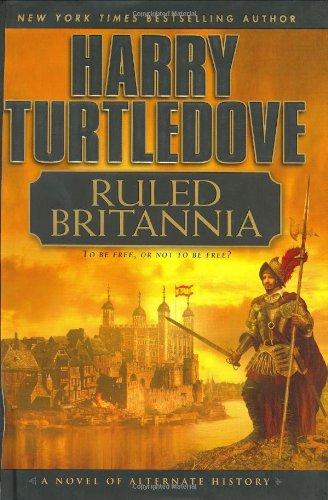 9780451207173: Ruled Britannia