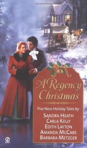 The Regency Christmas IX (Signet Regency Romance) (0451207254) by Heath, Sandra; Kelly, Carla; Layton, Edith