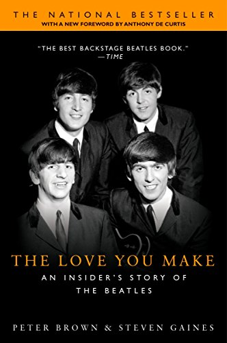 9780451207357: The Love You Make: An Insider's Story of the Beatles