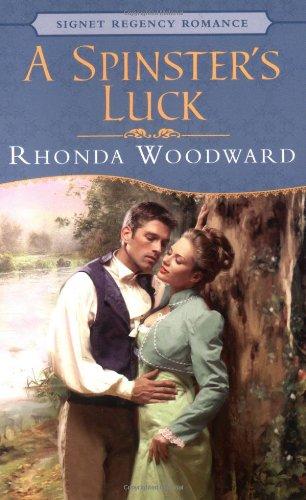 9780451207616: A Spinster's Luck (Signet Regency Romance)
