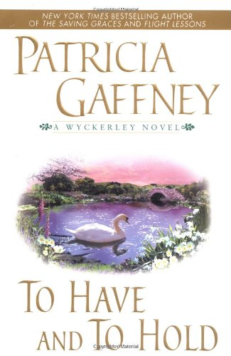 To Have and To Hold: Patricia Gaffney