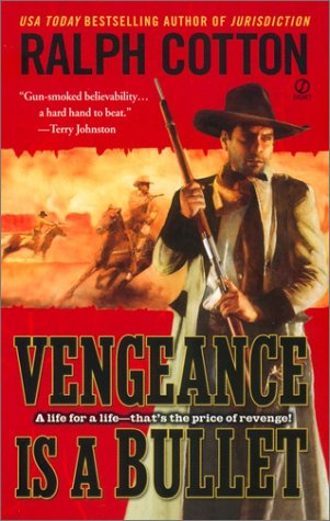9780451207999: Vengeance is a Bullet