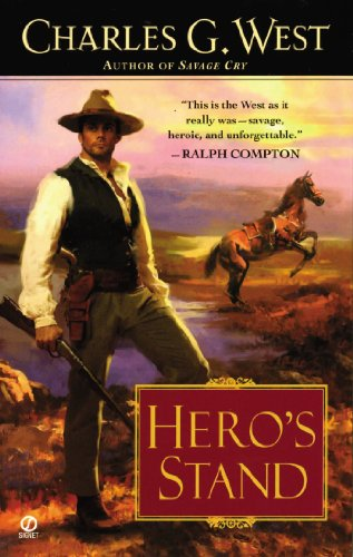 Hero's Stand: West, Charles G.