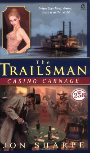 9780451208392: Casino Carnage (Trailsman #258)