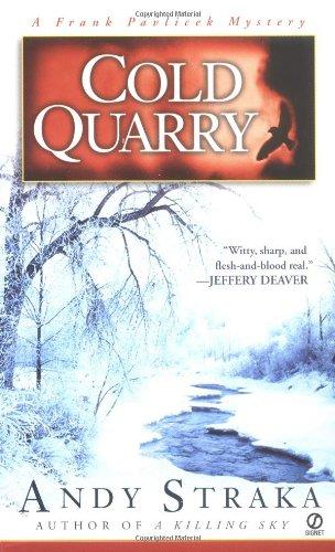 9780451208439: Cold Quarry (A Frank Palvicek Mystery)