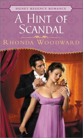 9780451208576: A Hint Of Scandal (Signet Regency Romance)