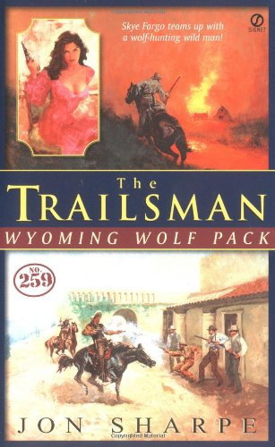 9780451208606: Wyoming Wolf Pack (The Trailsman #259)