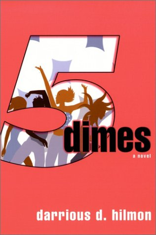 Five Dimes: Hilmon, Darrious D.