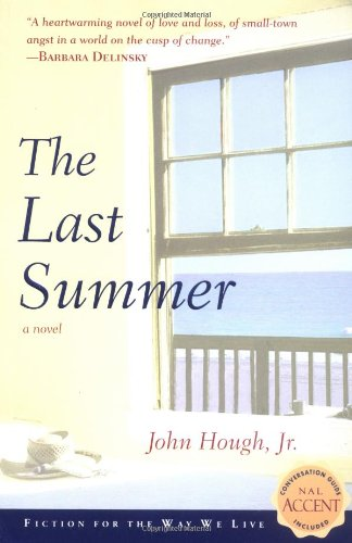 The Last Summer (Nal Accent Novels): Hough, John