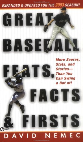 9780451209061: Great Baseball Feats, Facts, and Firsts: (2003 Edition) (Great Baseball Feats, Facts & Firsts)