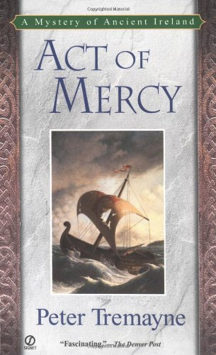 9780451209085: Act of Mercy (Sister Fidelma Mysteries)