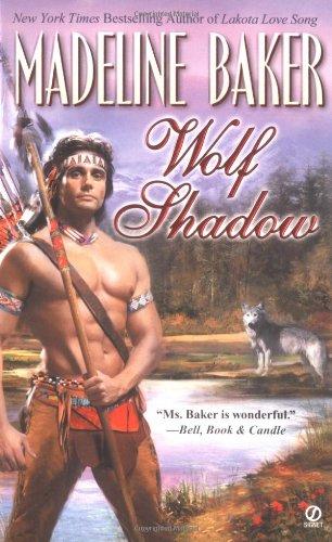 9780451209160: Wolf Shadow (Signet Historical Romance)