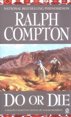 9780451209573: Do or Die: A Ralph Compton Novel