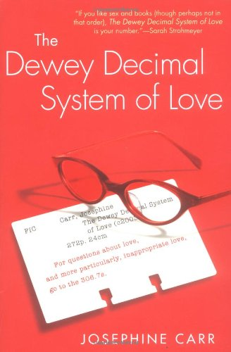 9780451209719: The Dewey Decimal System of Love