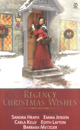 Regency Christmas Wishes (Signet Regency Romance): Layton, Edith, Jensen,