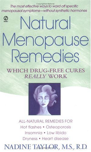 9780451210579: Natural Menopause Remedies: Which Drug-Free Cures Really Work