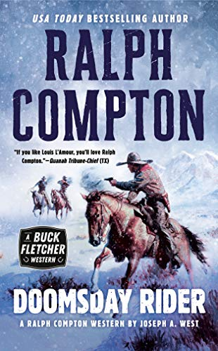 Doomsday Rider : A Ralph Compton Novel by Joseph A. West