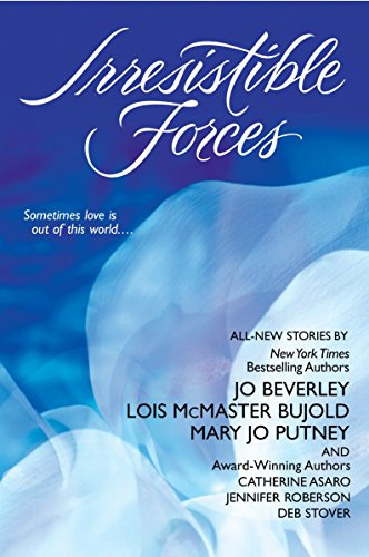 Irresistible Forces: Jo Beverley, Lois