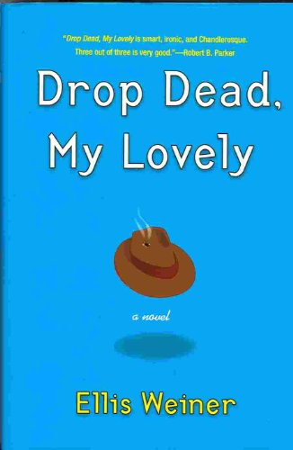 9780451211170: Drop Dead, My Lovely
